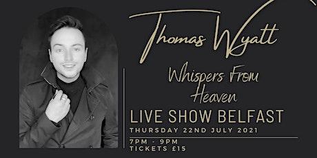 Whispers From Heaven BELFAST tickets