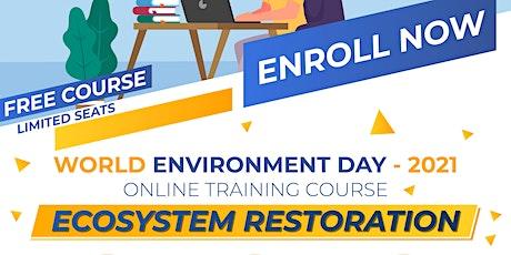 Online Training Course on Ecosystem Restoration tickets