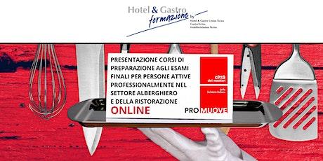 Corsi preparazione agli esami finali - settore alberghiero e ristorazione biglietti