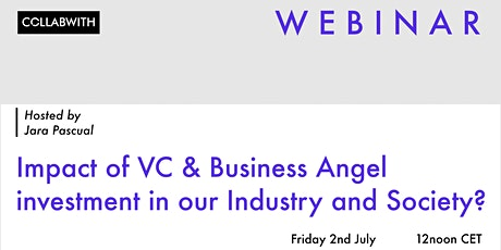 WEBINAR Impact of VC & Business Angel investment in our Industry & Society tickets
