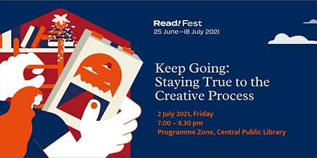 Keep Going: Staying True to the Creative Process | Read! Fest tickets