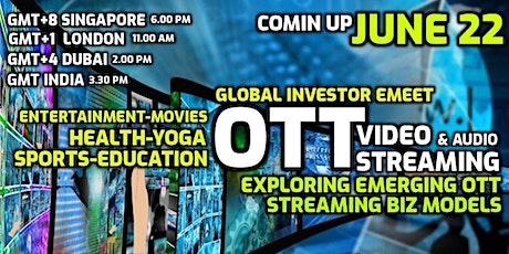 OTT Video Streaming - Emerging Business Models - Global Investor eMEET tickets