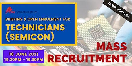 Mass Recruitment for Technicians (Semicon) - 18 June 2021 tickets