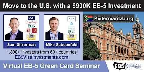 U.S. Green Card Virtual Seminar – Pietermaritzburg, South Africa tickets