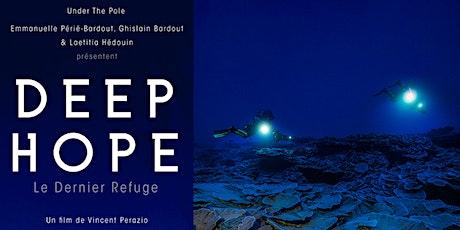 "Projection du documentaire  ""Deep Hope, Le dernier refuge"" billets"