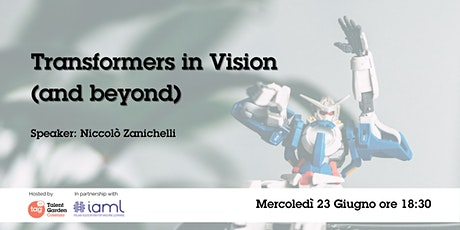 Transformers in Vision (and beyond) biglietti