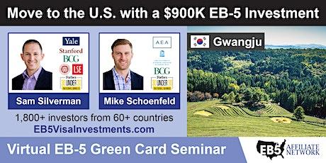 U.S. Green Card Virtual Seminar – Gwangju, South Korea tickets