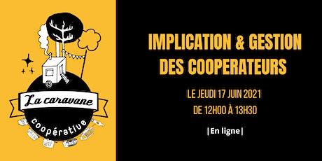 La Caravane Coopérative: Implication & gestion des coopérateurs billets