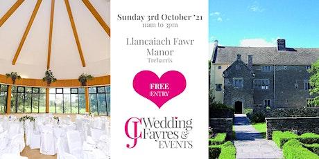 Wedding Fayre -  Llancaiach Fawr Manor, Treharris tickets