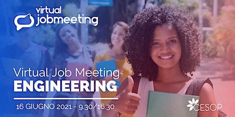 Virtual Job Meeting ENGINEERING biglietti