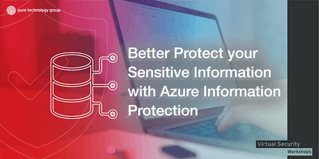 Better Protect your Sensitive Information with Azure Information Protection tickets