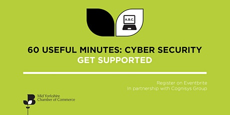 60 Useful Minutes - Cyber Security Part 6  with Cognisys Group Ltd tickets