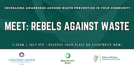 Meet Rebels Against Waste tickets