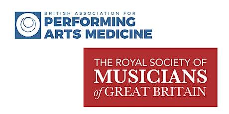 The RSM & BAPAM Present: Managing Musicians' Pain tickets
