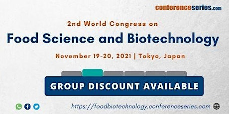 2nd International Conference on Food Science and Biotechnology tickets