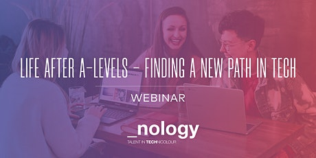 Life After A-Levels - Finding a New Path in Tech 17/08/21 tickets