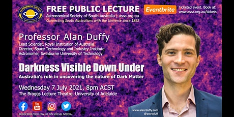 Darkness Visible Down Under by Prof. Alan Duffy tickets