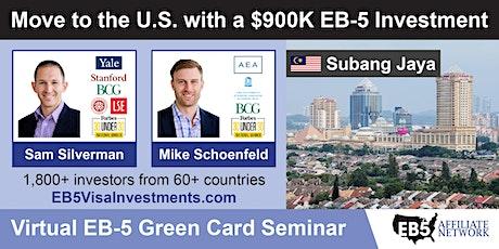 U.S. Green Card Virtual Seminar – Subang Jaya, Malaysia tickets