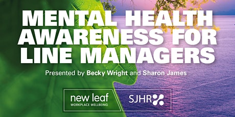 Mental Health Awareness for Line Managers ONLINE over two morning sessions tickets