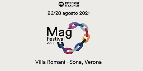 MAG FESTIVAL - 26 AGOSTO - Sona (Verona) biglietti