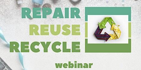 Repair reuse recycle webinar tickets
