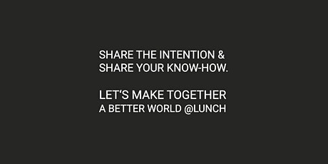 UX Design | Networking & Online Meeting @Lunch Tickets