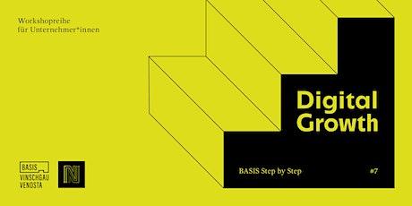 Step by Step: Digital Growth tickets