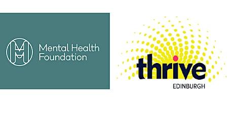 Mental Health Foundation and Thrive Edinburgh - Summer Programme tickets