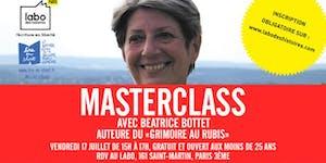 Vendredi 17 juillet - MasterClass avec Béatrice Bottet...