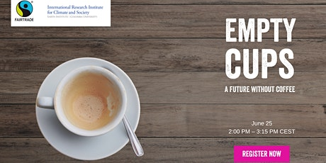 Empty Cups: Climate Change and a Future Without Coffee tickets