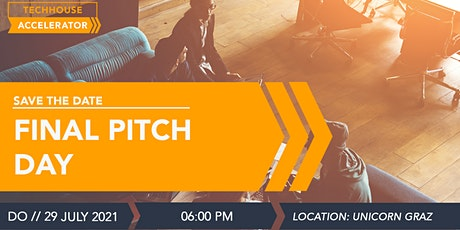 FINAL PITCH DAY - TECHHOUSE ACCELERATOR Tickets