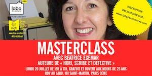 Lundi 20 juillet - MasterClass avec Béatrice Egemar de...