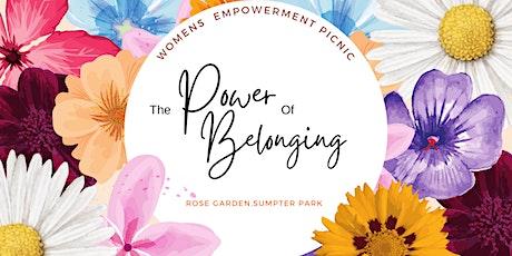 The Power of Belonging Women's Empowerment Picnic tickets