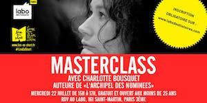 Mercredi 22 juillet - MasterClass avec Charlotte...