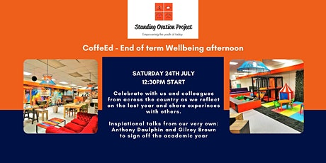 Standing Ovation Presents - CoffeeEd End of Term Wellbeing tickets