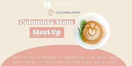 Columbia Mom Meet Up tickets