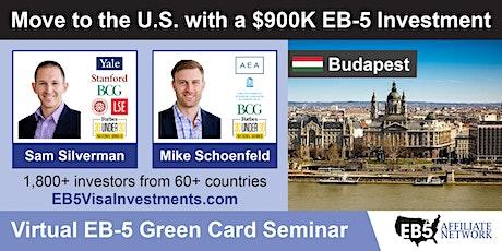 U.S. Green Card Virtual Seminar – Budapest, Hungary tickets