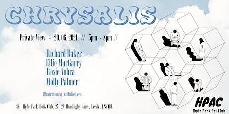 Chrysalis - Hyde Park Art Club - Launch Event tickets