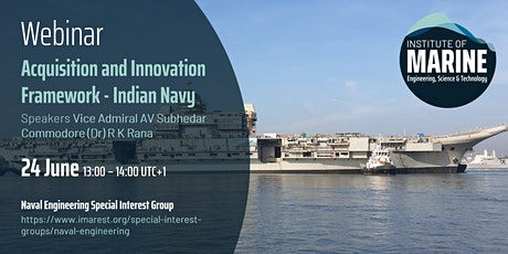 WEBINAR: Acquisition and Innovation Framework - Indian Navy tickets