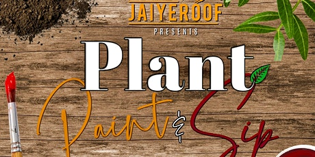 Plant, Paint, & Sip tickets