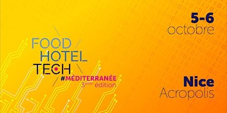 Food Hotel Tech Nice - 3ème édition billets