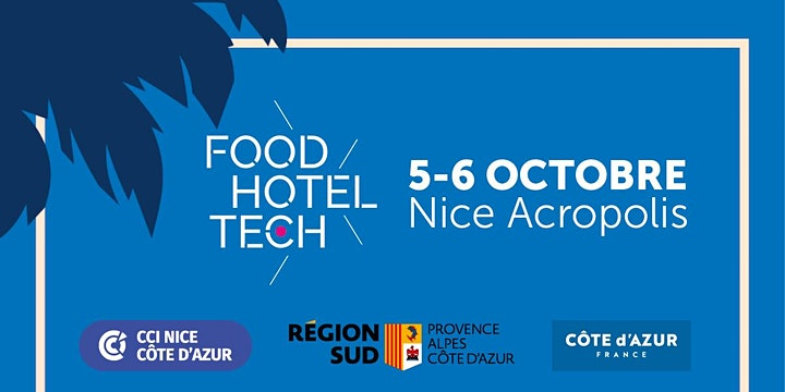 Image pour Food Hotel Tech Nice - 3ème édition