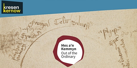 Mes a'n Kemmyn/Out of the Ordinary exhibition - September tickets