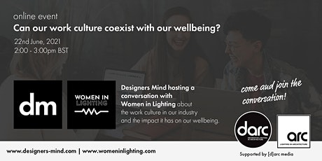Can our work culture coexist with our wellbeing? tickets