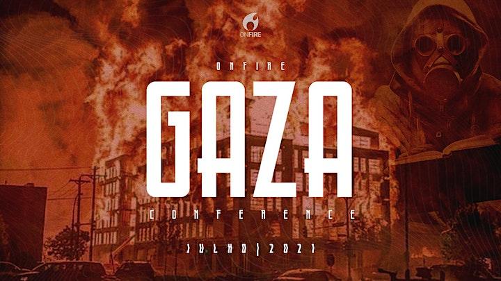 Imagem do evento GAZA CONFERENCE _ ON FIRE 2021
