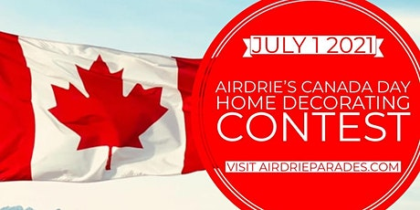 Airdrie's Canada Day Business Decorating 2021 tickets