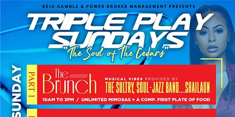 Triple Play Sundays: The Brunch + The Day Party + The Evening Set tickets