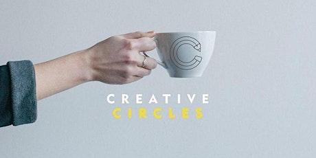 Creative Circles [ August ] tickets