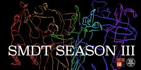 SMDT Presents Season 3 tickets