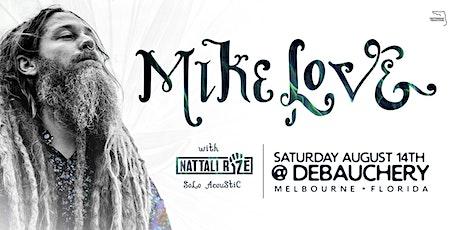 MIKE LOVE w/ Nattali Rize (Solo Acoustic) - Melbourne tickets